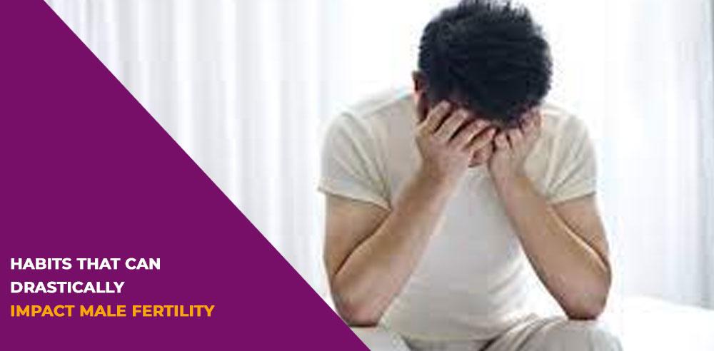 Habits that can drastically impact male fertility - Zeeva Fertility