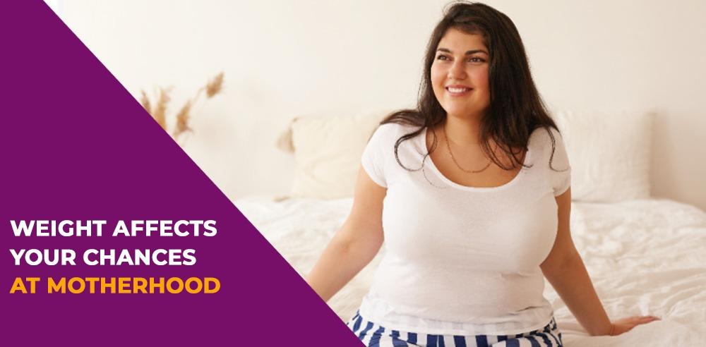 How Your Weight Affects Your Chances at Motherhood - Zeeva Fertility